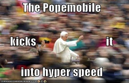 popemobile-hyper-speed