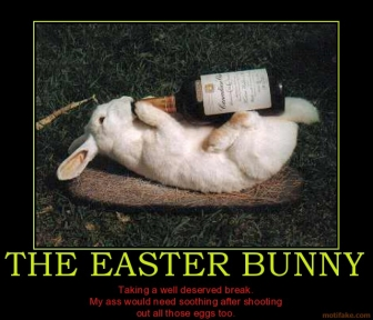 the-easter-bunny-easter-bunny-drinks-cc-i-would-have-held-ou-demotivational-poster-1270367712